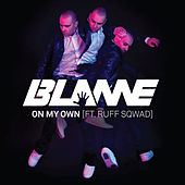 Play & Download On My Own by Blame | Napster