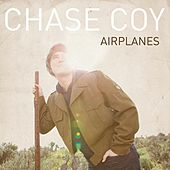 Play & Download Airplanes by Chase Coy | Napster