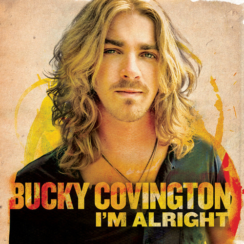 Play & Download I'm Alright - EP by Bucky Covington | Napster