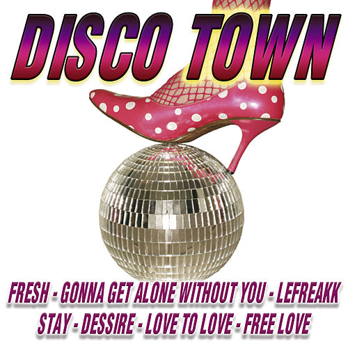 Play & Download Disco Town by Various Artists | Napster