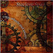 Play & Download Cogs Wheels and Lovers by Steeleye Span | Napster