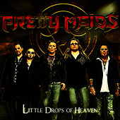 Play & Download Little Drops of Heaven by Pretty Maids | Napster