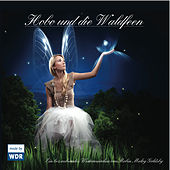 Play & Download Hobo und die Waldfeen by Robin Meloy Goldsby | Napster
