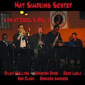 Nat Simpkins Sextet Live at Cecil's Vol.1 by Nat Simpkins