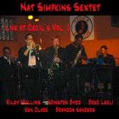 Play & Download Nat Simpkins Sextet Live at Cecil's Vol.1 by Nat Simpkins | Napster