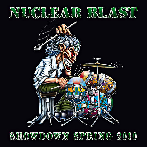 Play & Download Nuclear Blast Showdown Spring 2010 by Various Artists | Napster