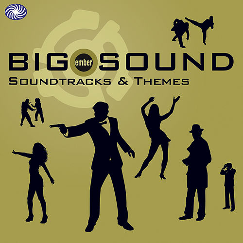Play & Download Big Sound: Ember Soundtracks & Themes by Various Artists | Napster