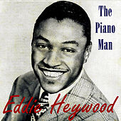 Vintage Jazz No. 74 - EP: The Piano Man by Eddie Heywood