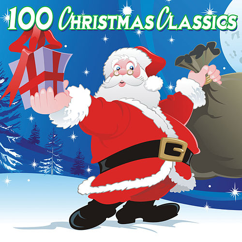 100 Christmas Classics by Various Artists