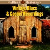 Vintage Blues & Gospel Recordings by Various Artists