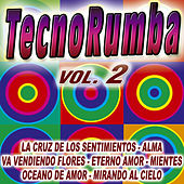 Play & Download Tecno-Rumba Vol. 2 by Various Artists | Napster