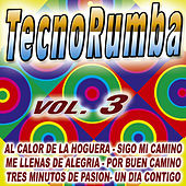 Play & Download Tecno-Rumba Vol. 3 by Various Artists | Napster
