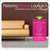 Play & Download Relaxing Bossa Lounge 4 by Various Artists | Napster