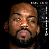 Play & Download The Threat - Clean Version by Don Trip | Napster