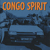 Play & Download Congo Spirit by Various Artists | Napster