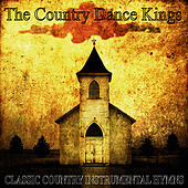 Classic Country Instrumental Hymns by Country Dance Kings