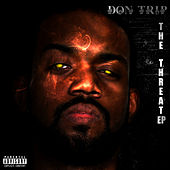 Play & Download The Threat by Don Trip | Napster