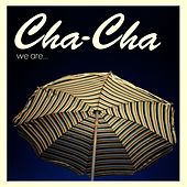 Play & Download We Are by Cha Cha | Napster