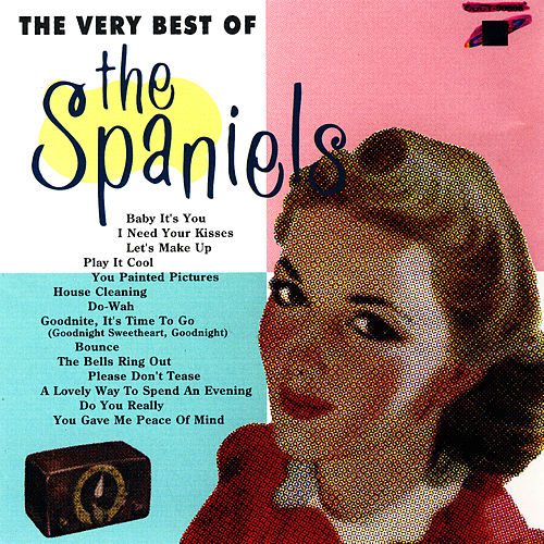 The Very Best Of The Spaniels by The Spaniels