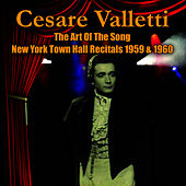 The Art Of The Song - New York Town Hall Town Hall Recitals 1959 & 1960 by Cesare Valletti