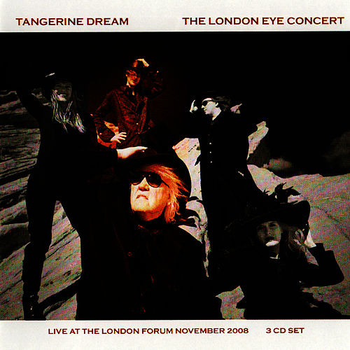 The London Eye Concert by Tangerine Dream