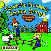 Favorite Nursery Rhyme Songs by Kidzup