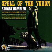 Spell Of The Yukon by Stuart Hamblen