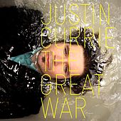 Play & Download The Great War by Justin Currie | Napster
