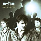 The Singles: 1984 - 2004 by a-ha