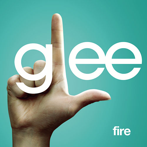 Play & Download Fire (Glee Cast Version featuring Kristin Chenoweth) by Glee Cast | Napster