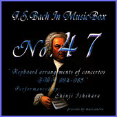 Play & Download Bach In Musical Box 47/Keyboard Arrangements Of Concertos Bwv 984 - 985 by Shinji Ishihara | Napster