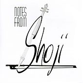 Play & Download Notes From Shoji by Shoji Tabuchi | Napster