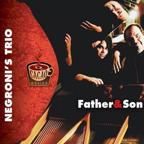 Father & Son de Negroni's Trio