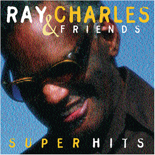Play & Download Super Hits by Ray Charles | Napster