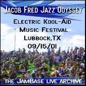 Play & Download 09-15-01 - Electric Kool-Aid Music Festival - Lubbock,TX by Jacob Fred Jazz Odyssey | Napster