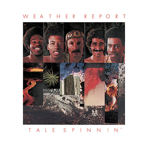 Play & Download Tale Spinnin' by Weather Report | Napster