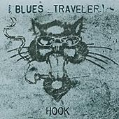 Play & Download Hook by Blues Traveler | Napster
