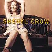 Play & Download Can't Cry Anymore by Sheryl Crow | Napster