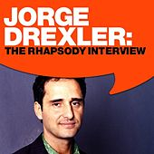 Jorge Drexler: The Rhapsody Interview by Jorge Drexler