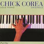 Originals: Solo Piano Part One by Chick Corea