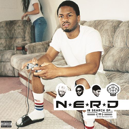 In Search of ... (N.E.R.D. Version) by N.E.R.D.