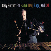 Play & Download For Hamp, Red, Bags, And Cal by Gary Burton | Napster