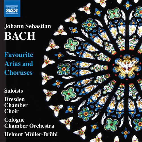 Play & Download Bach: Favourite Arias and Choruses by Various Artists | Napster
