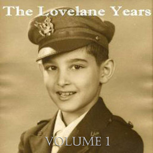The Lovelane Years Vol. 1 by Various Artists