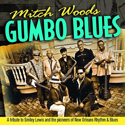 Play & Download Gumbo Blues by Mitch Woods | Napster