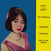 The Hypnotist EP by Sonny & The Sunsets