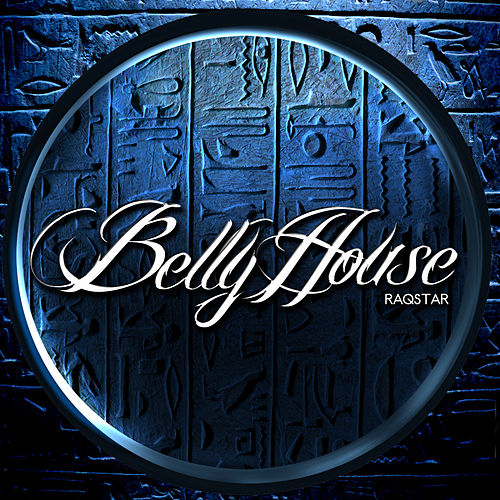 Play & Download Raqstar by Bellyhouse | Napster