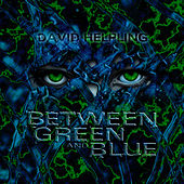 Between Green and Blue by David Helpling (1)