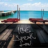 Play & Download Speak Low by Ice   Napster