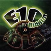 E-10 Riddim by Various Artists